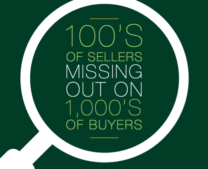 100's of sellers missing out on 1000's of buyers
